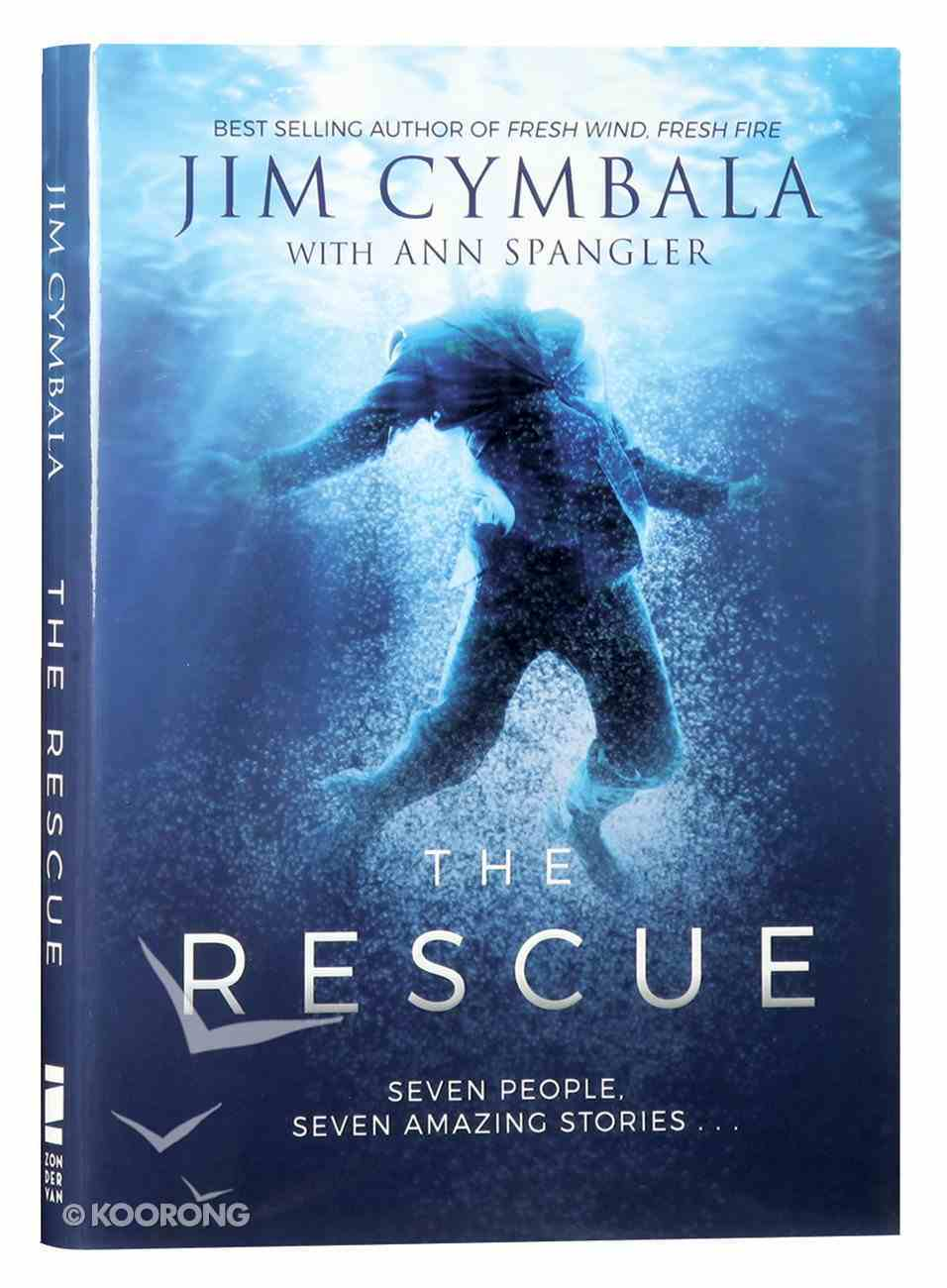 The Rescue: Seven People, Seven Amazing Stories? Hardback