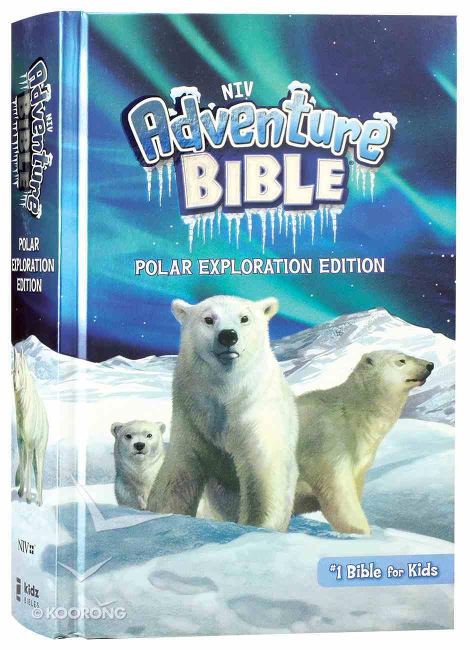 NIV Adventure Bible Polar Exploration Edition Full Color (Black Letter Edition) Hardback