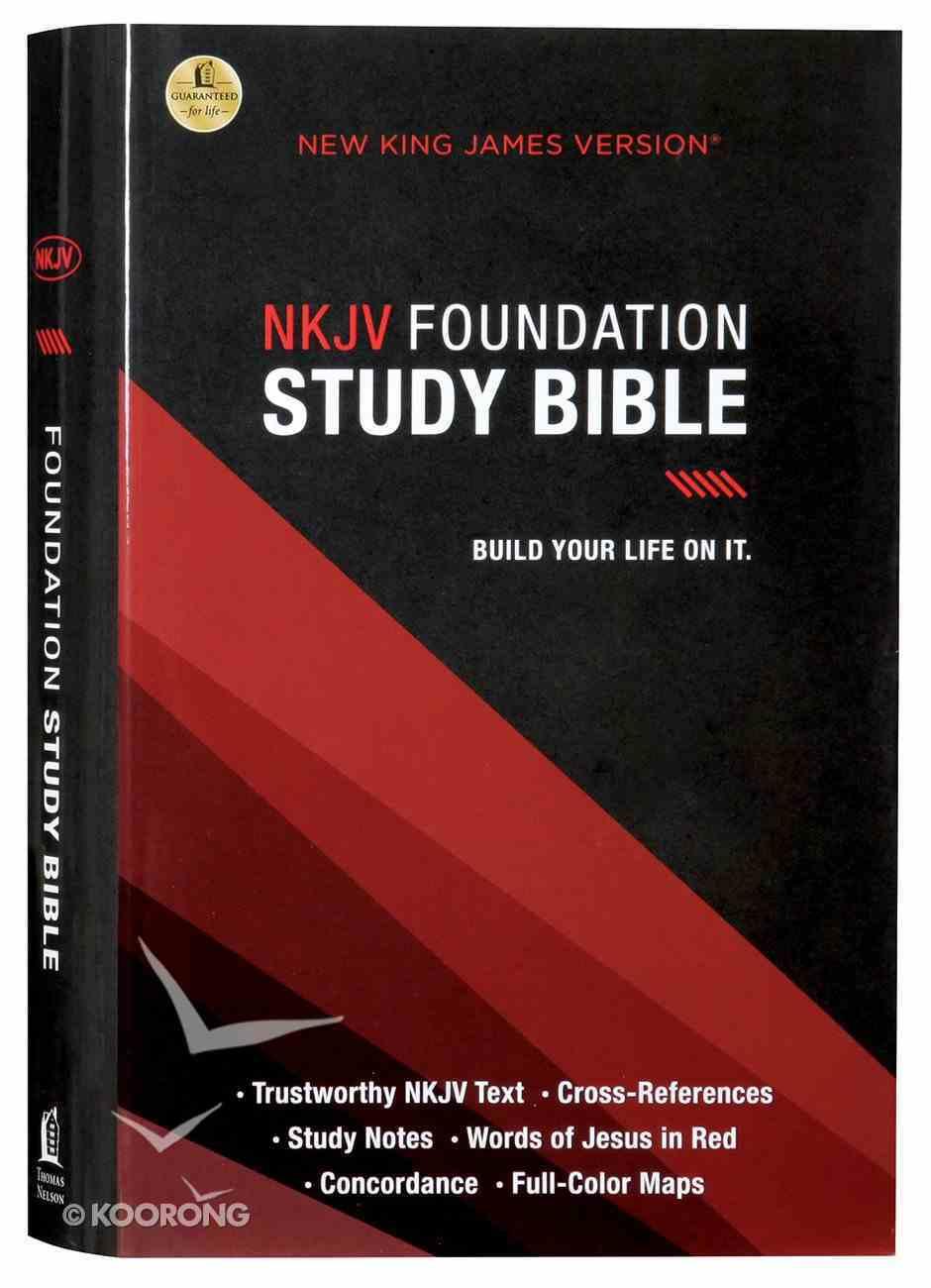 NKJV Foundation Study Bible (Red Letter Edition) Hardback