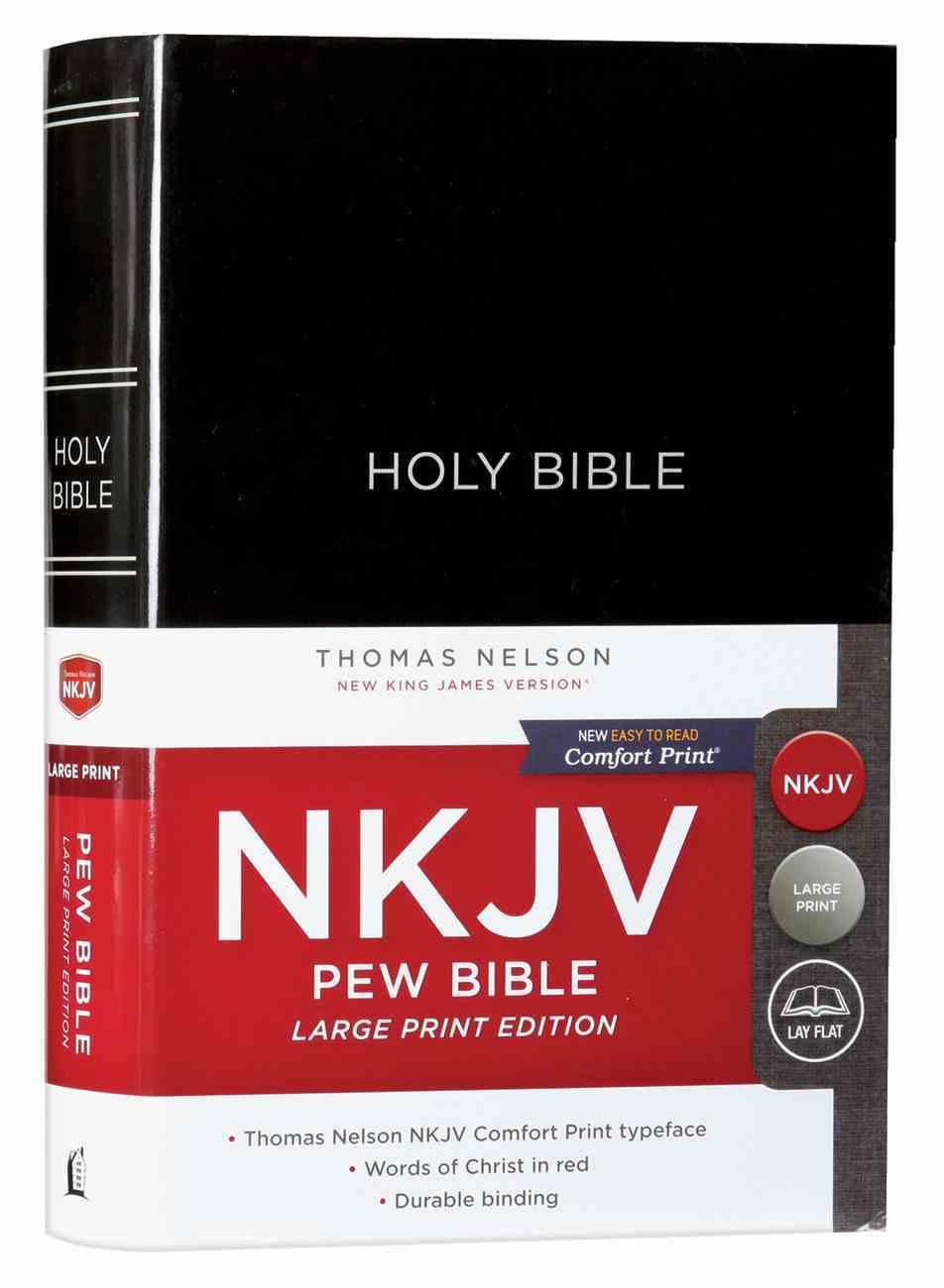 NKJV Pew Bible Large Print Black (Red Letter Edition) Hardback