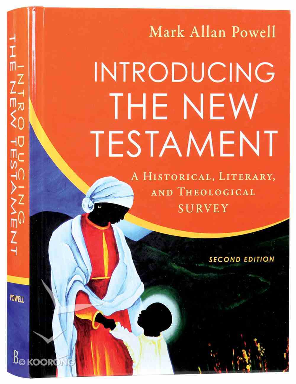 Introducing the New Testament: A Historical, Literary and Theological Survey (2nd Edition) Hardback