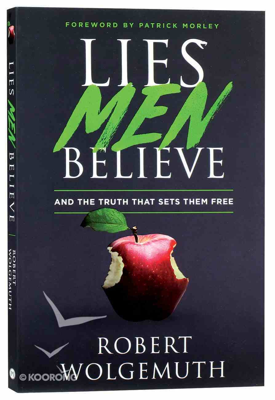 Lies Men Believe: And the Truth That Sets Them Free Paperback