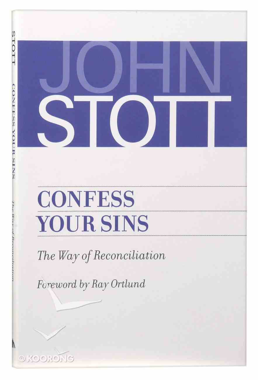 Confess Your Sins: The Way of Reconciliation Paperback