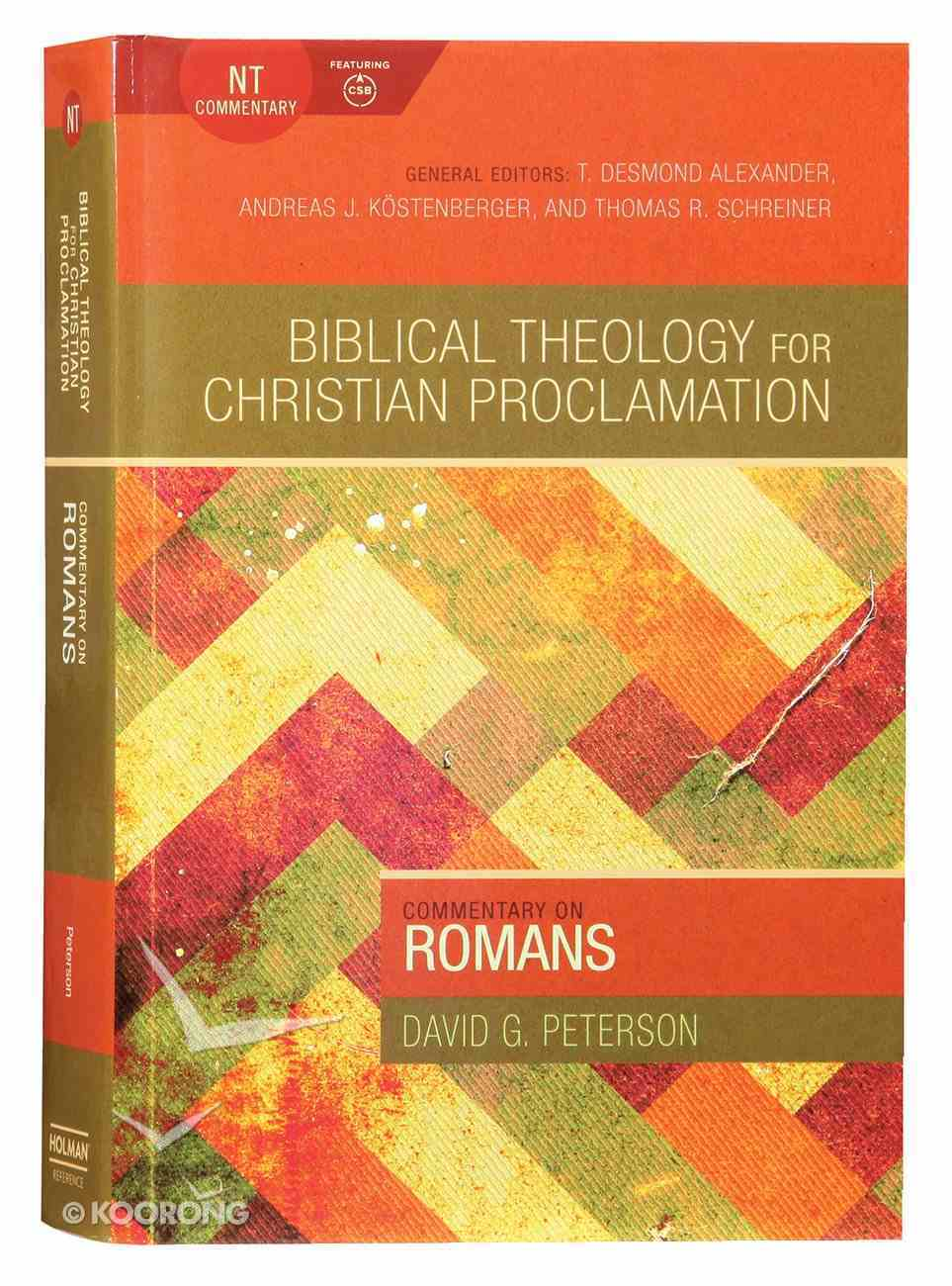 Commentary on Romans (Biblical Theology For Christian Proclamation Series) Hardback