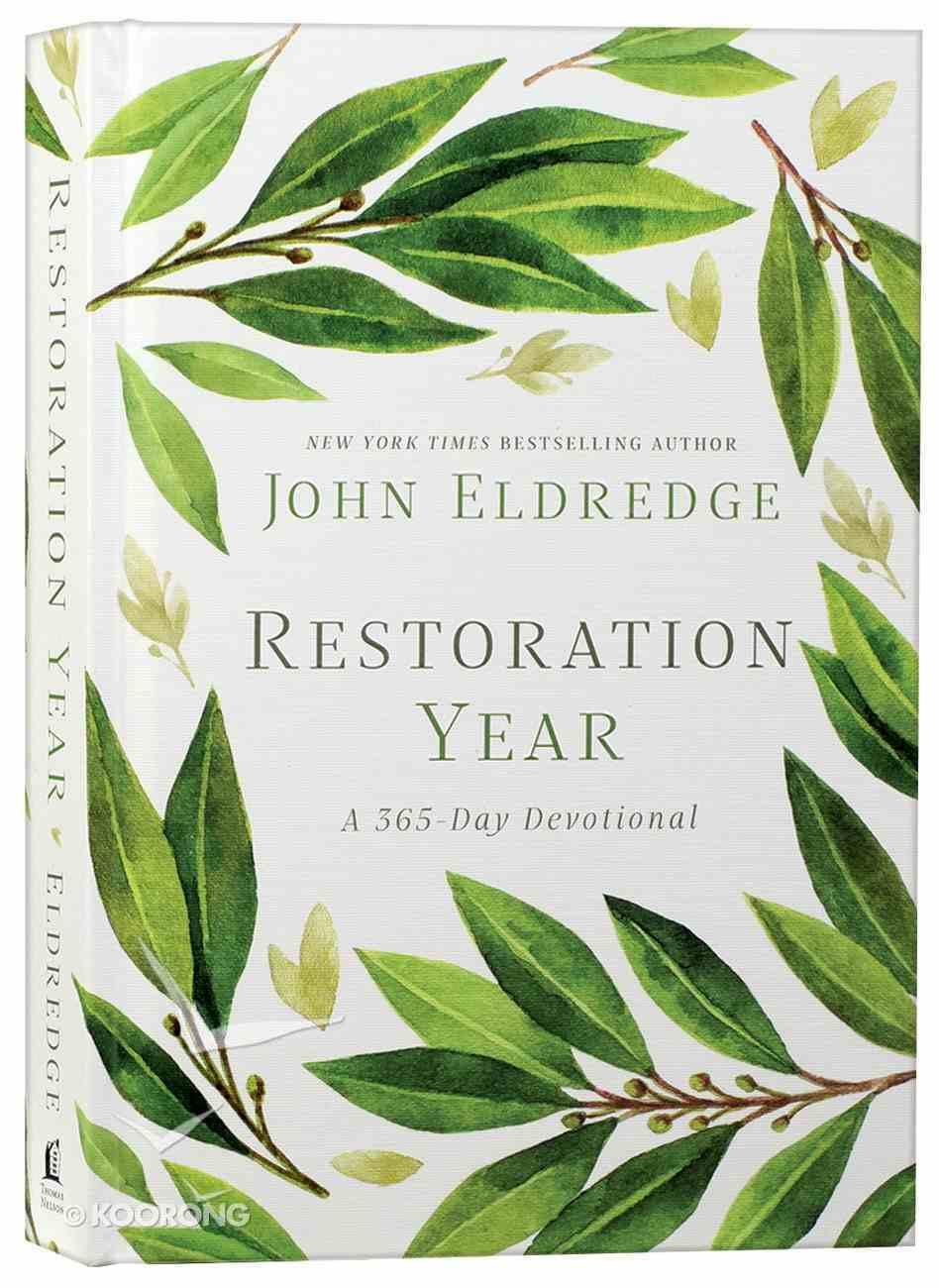 Restoration Year: A 365 Day-Devotional (365 Daily Devotions Series) Hardback
