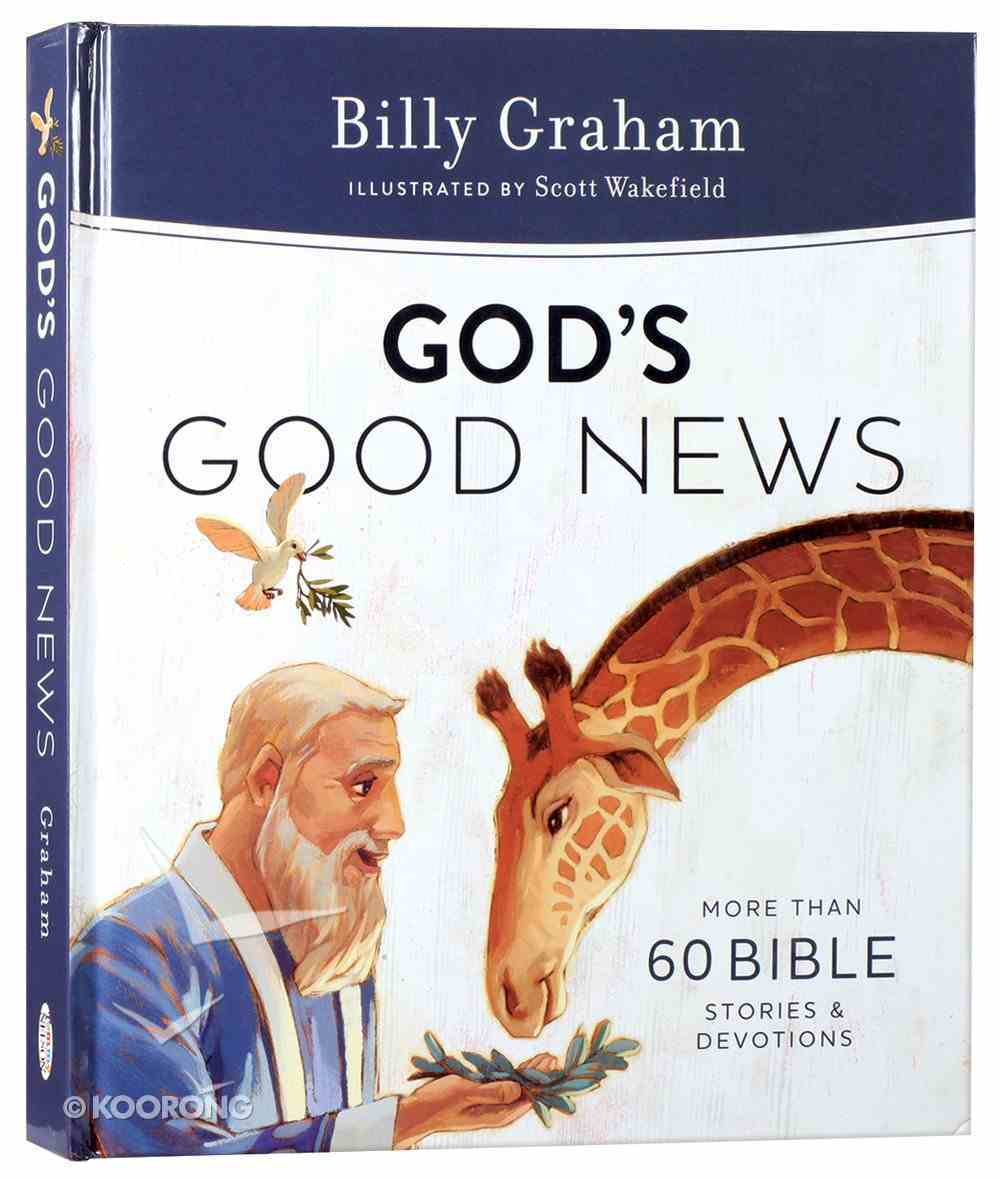 God's Good News: More Than 60 Bible Stories and Devotions Hardback