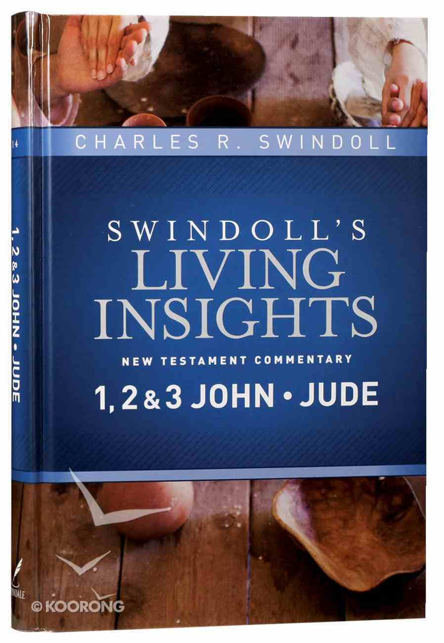 Insights on 1,2&3 John, Jude (#14 in Swindoll's Living Insights New Testament Commentary Series) Hardback
