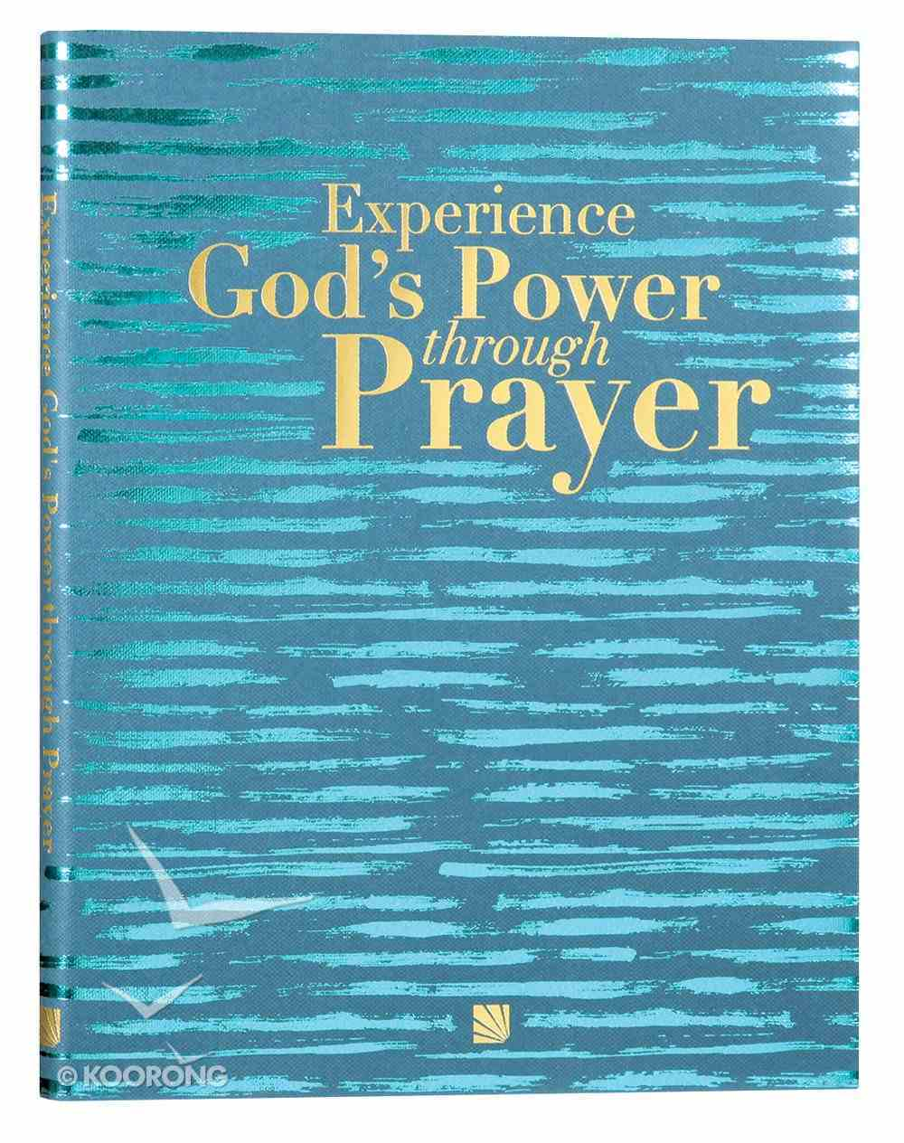 40 Days of Prayer Experience God's Power Through Prayer Hardback