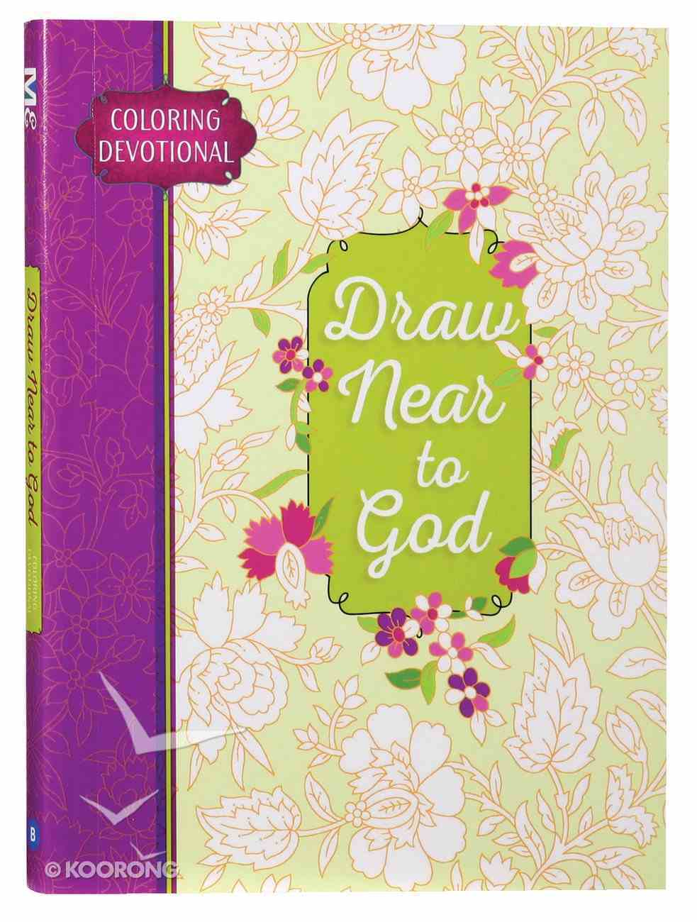Adult Coloring Devotional: Draw Near to God (Majestic Expressions) Paperback