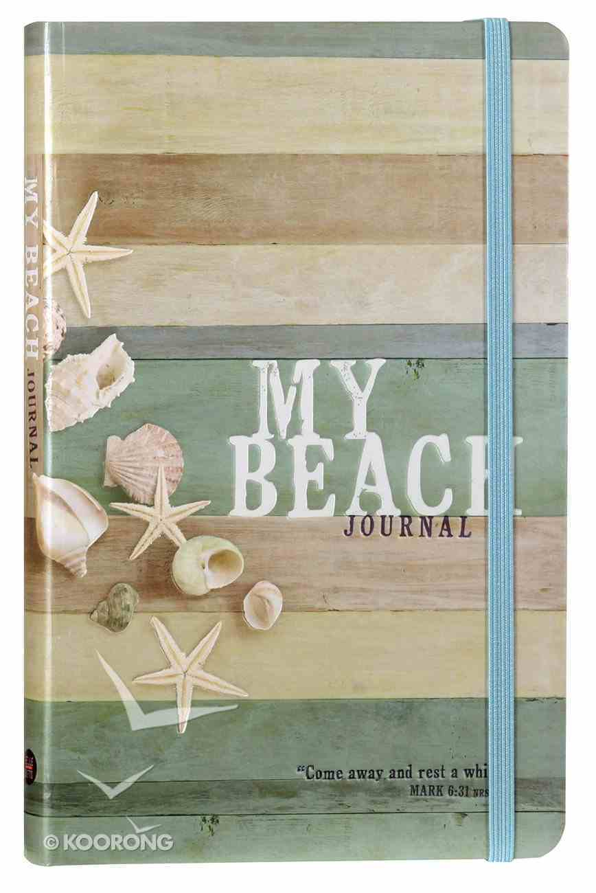Journal: My Beach Journal (Come Away And Rest Mark 6:31) Hardback