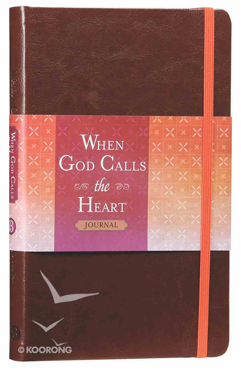 When God Calls the Heart: To Accompany the Devotional (Journal) Imitation Leather