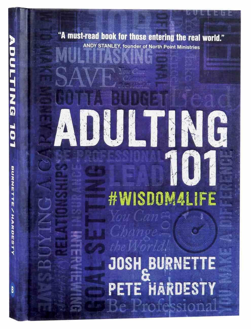 Adulting 101: What I Didn't Learn in School Hardback