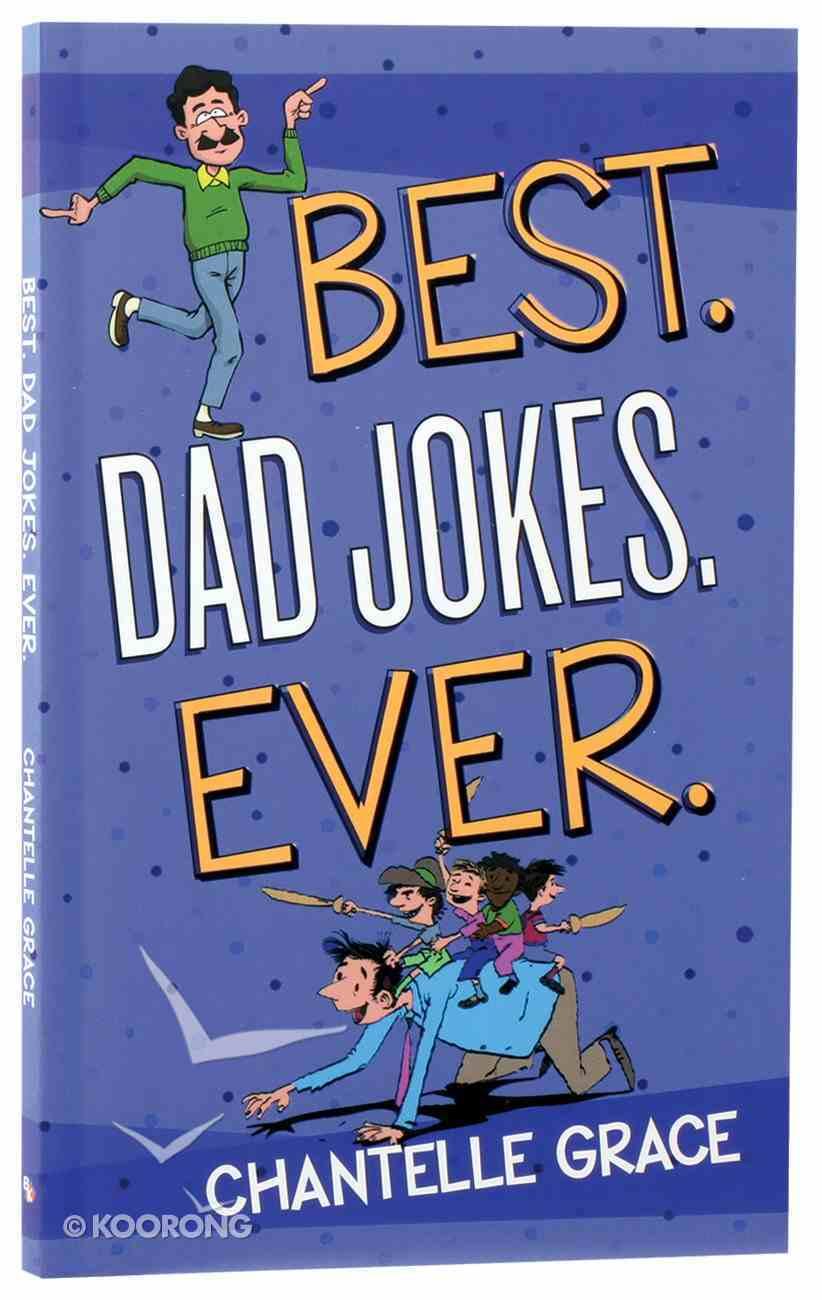 Best. Dad Jokes. Ever Paperback
