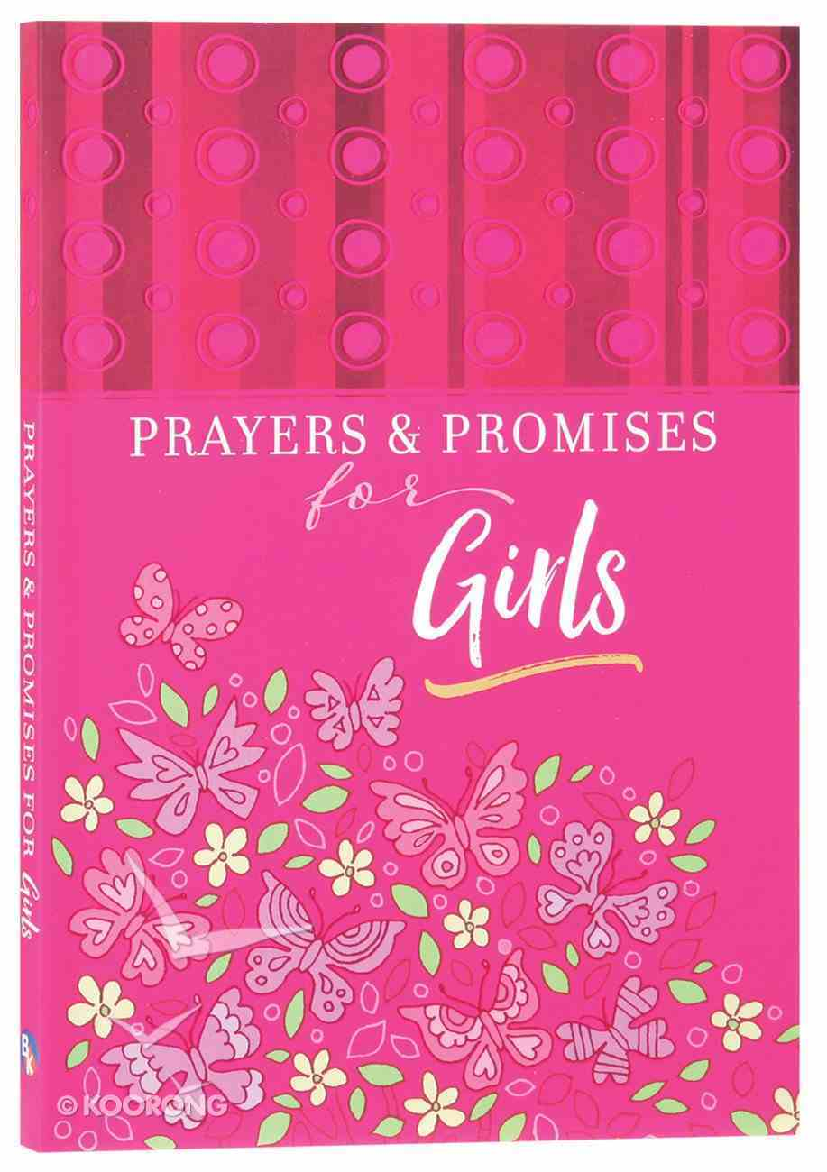 Prayers and Promises For Girls Paperback