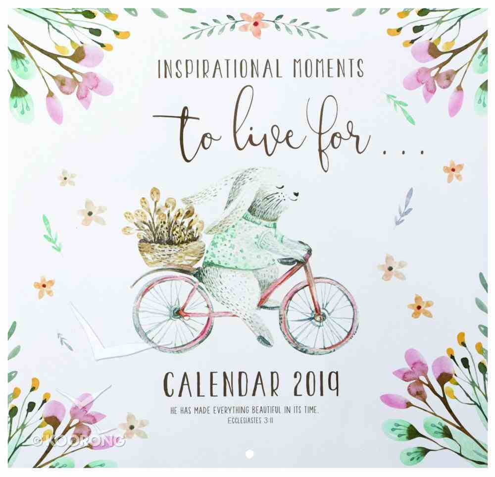 2019 Large Calendar: Inspirational Moments to Live For.... Calendar