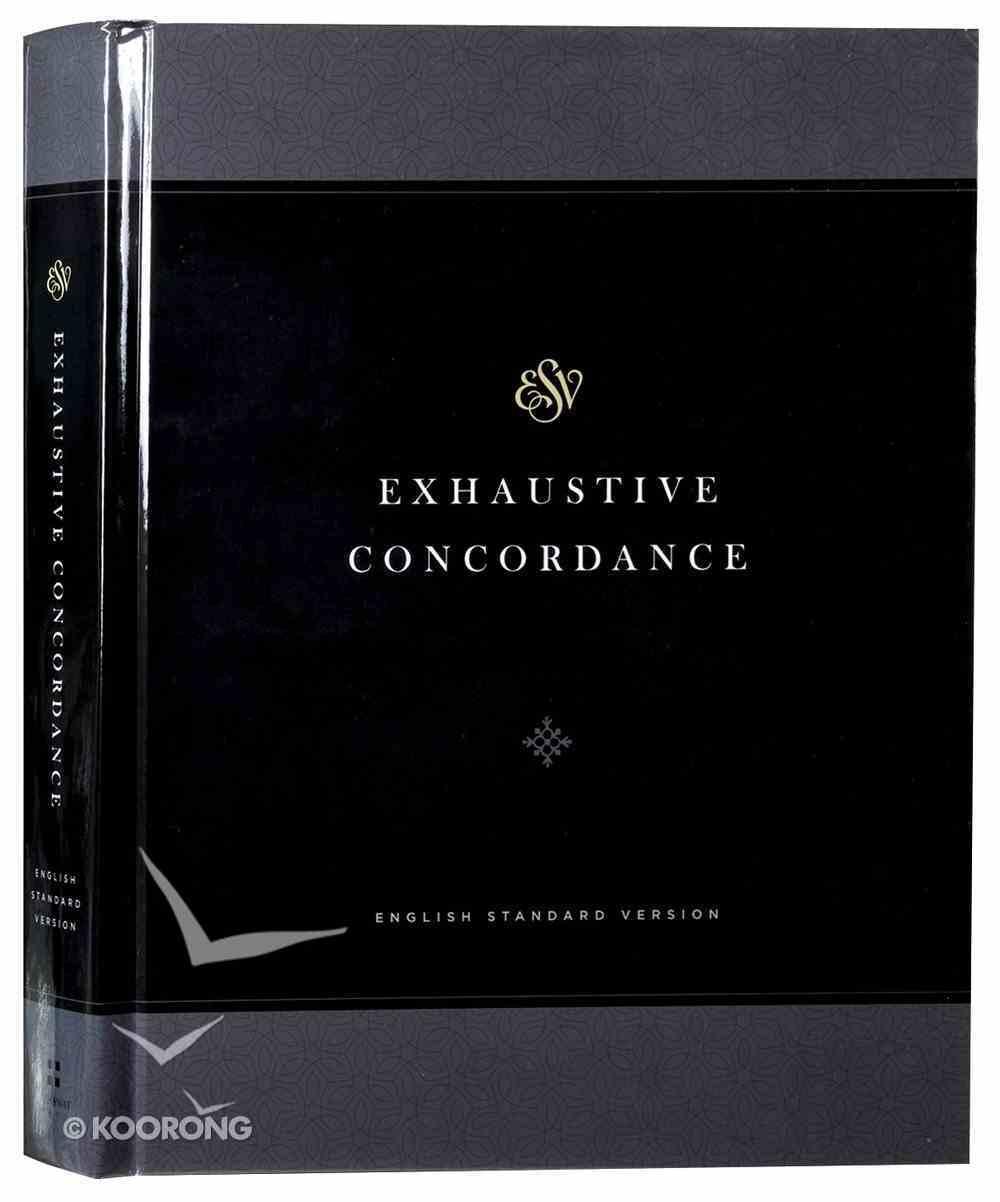 ESV Exhaustive Concordance Hardback