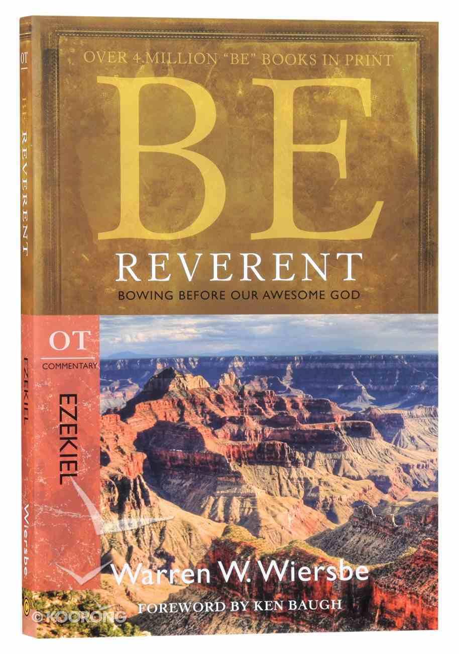 Be Reverent (Ezekiel) (Be Series) Paperback
