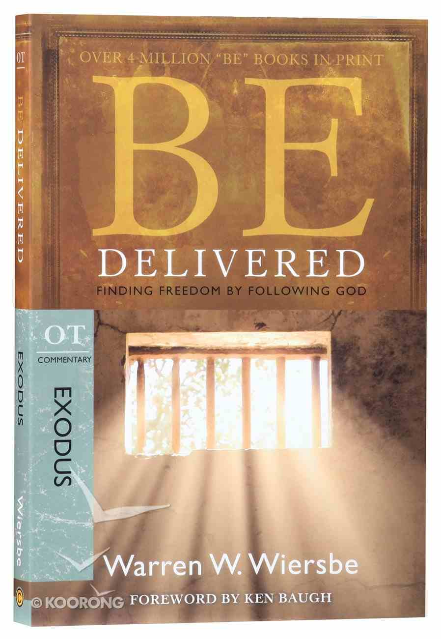 Be Delivered (Exodus) (Be Series) Paperback