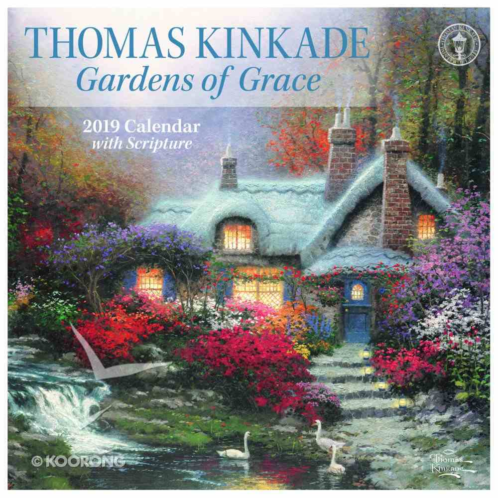 2019 Wall Calendar: Thomas Kinkade Gardens of Grace Calendar