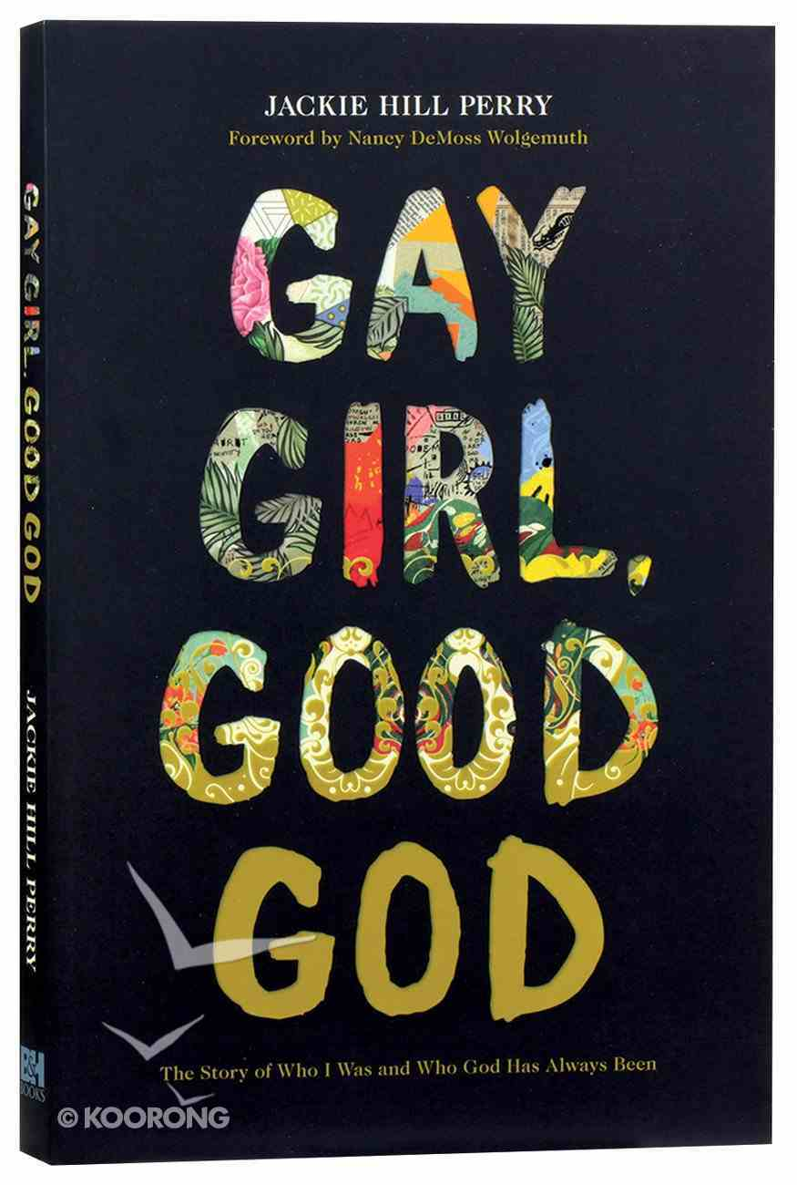 Gay Girl, Good God: The Story of Who I Was, and Who God Has Always Been Paperback