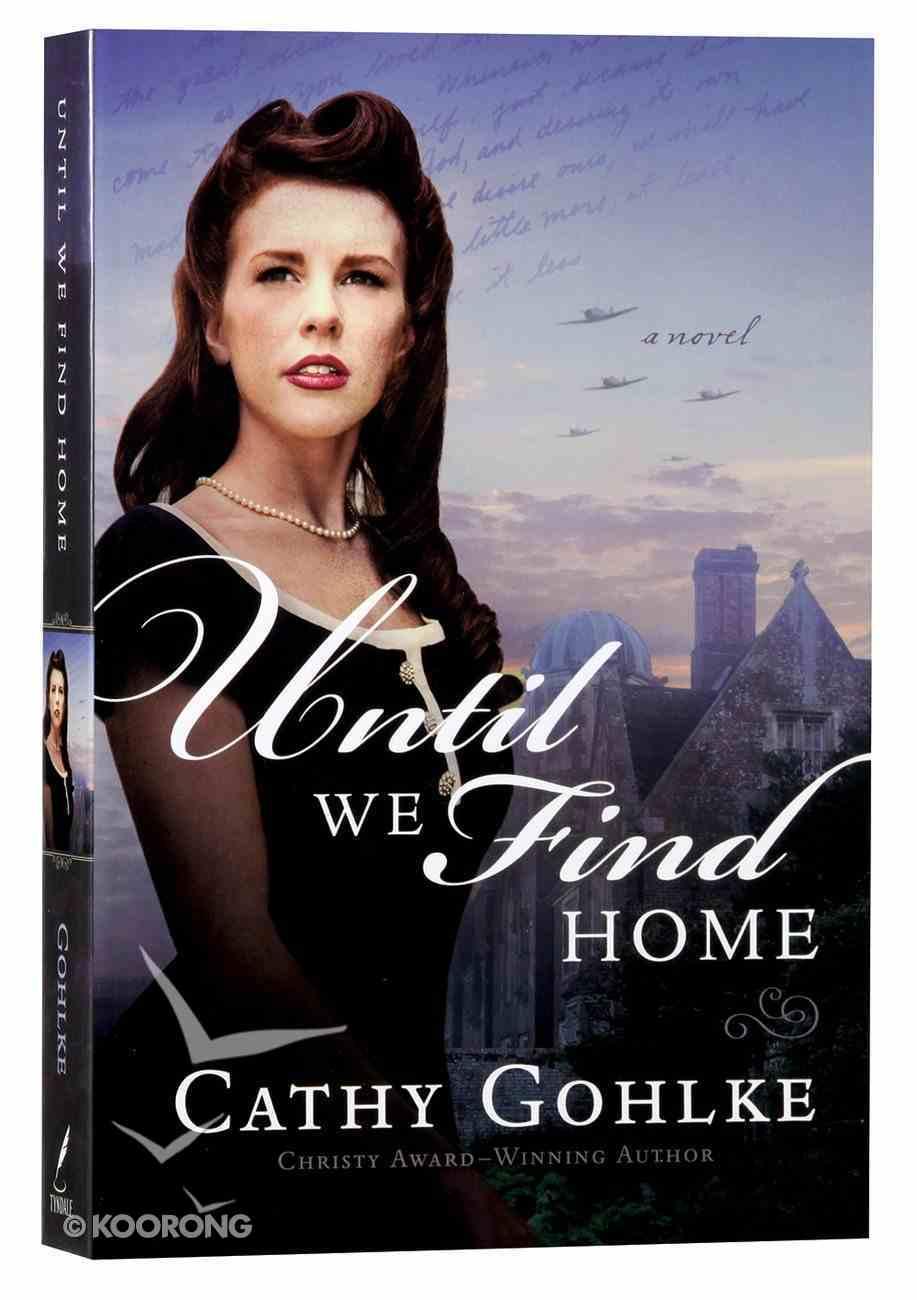 Until We Find Home Paperback