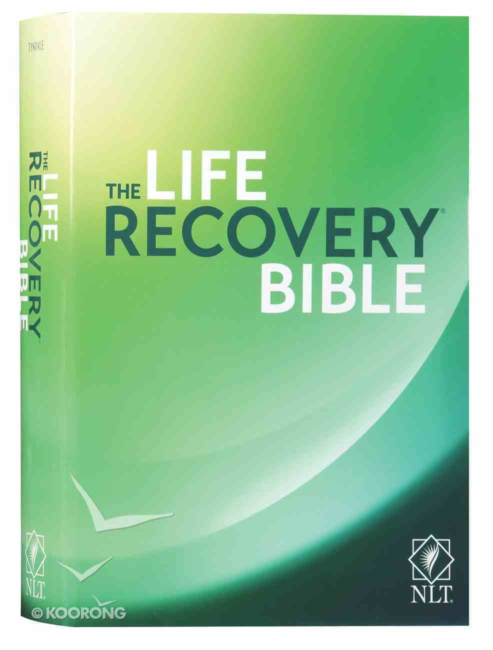 NLT Life Recovery Bible Second Edition (Black Letter Edition) Hardback