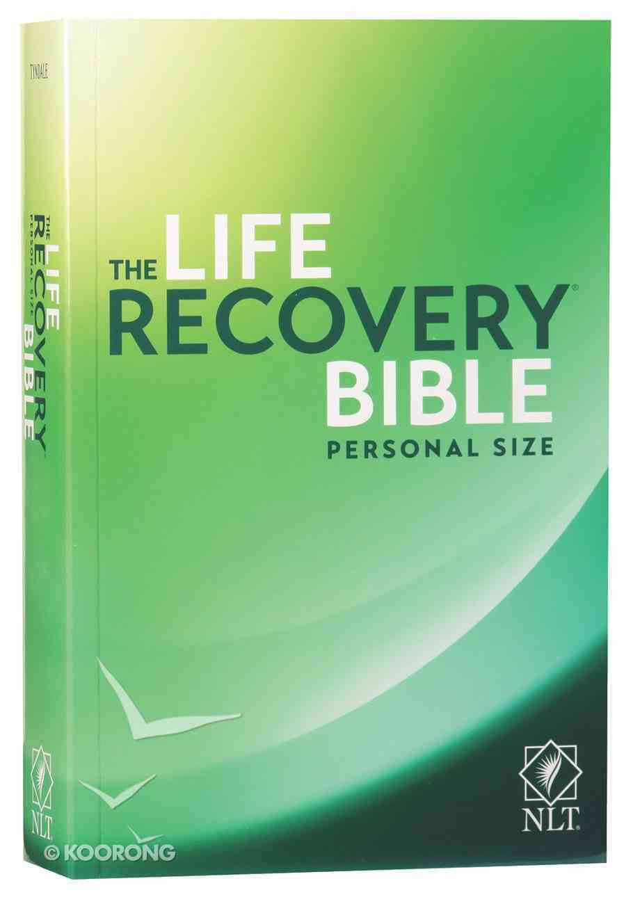 NLT Life Recovery Bible Personal Size (Black Letter Edition) Paperback