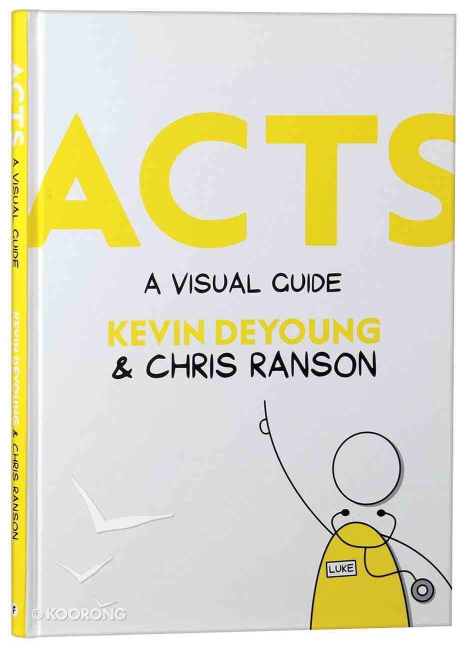 Acts: A Visual Guide Hardback