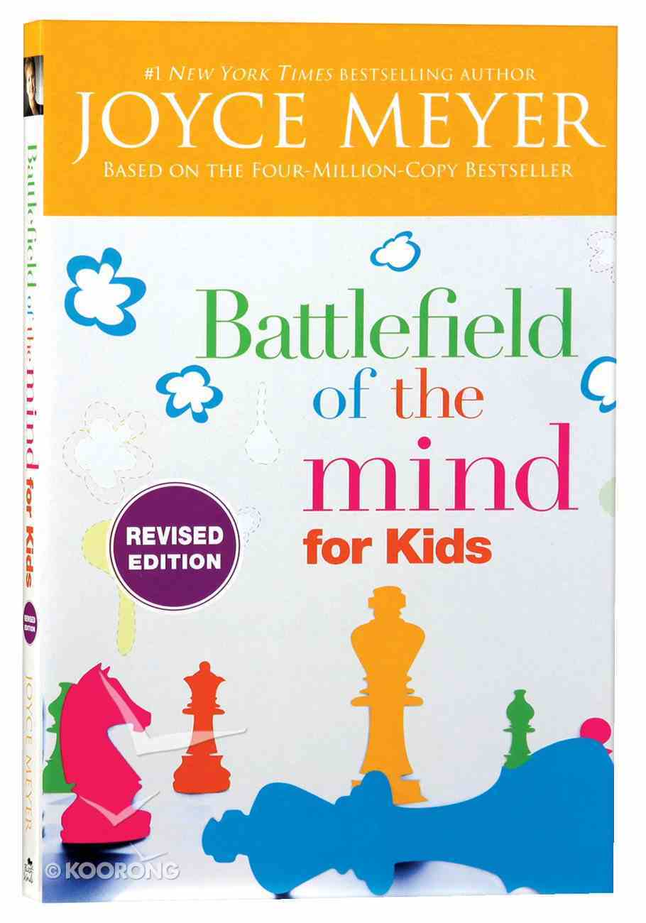 Battlefield of the Mind For Kids: Winning the Battle in Your Mind Paperback