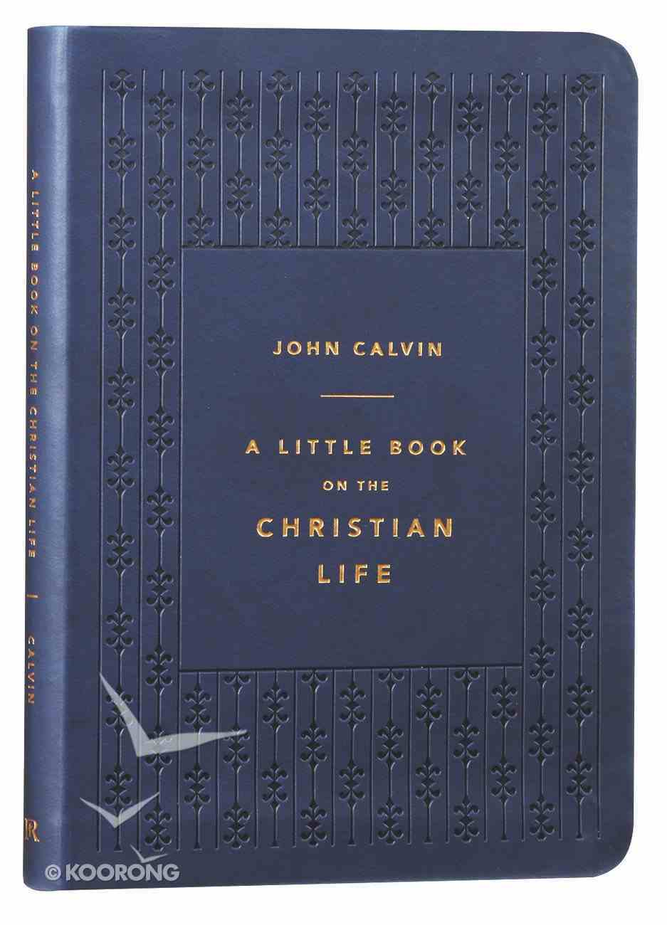 A Little Book on the Christian Life (Navy Gift Edition) Imitation Leather