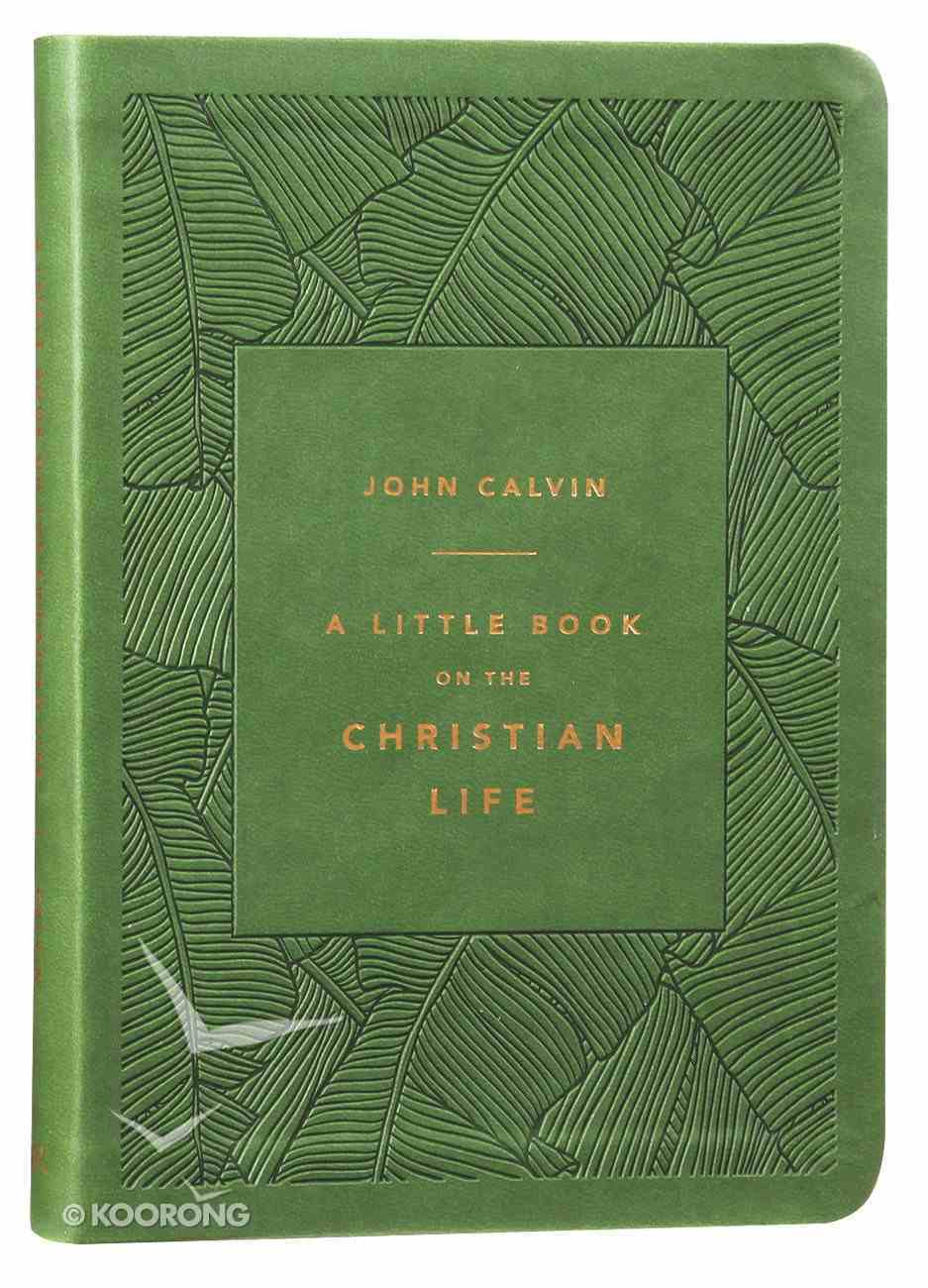 A Little Book on the Christian Life (Olive Gift Edition) Imitation Leather