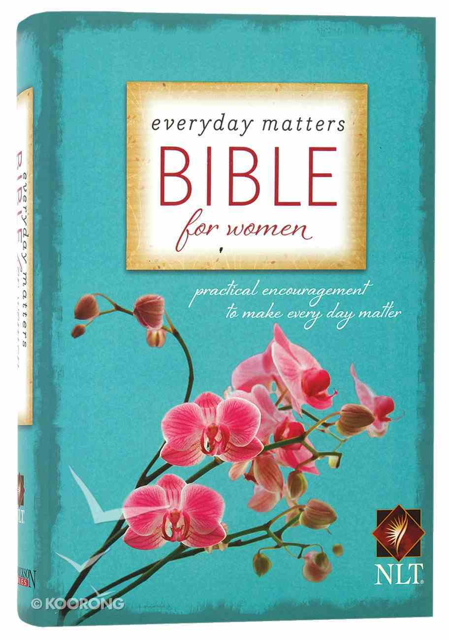 NLT Everyday Matters Bible For Women Hardback