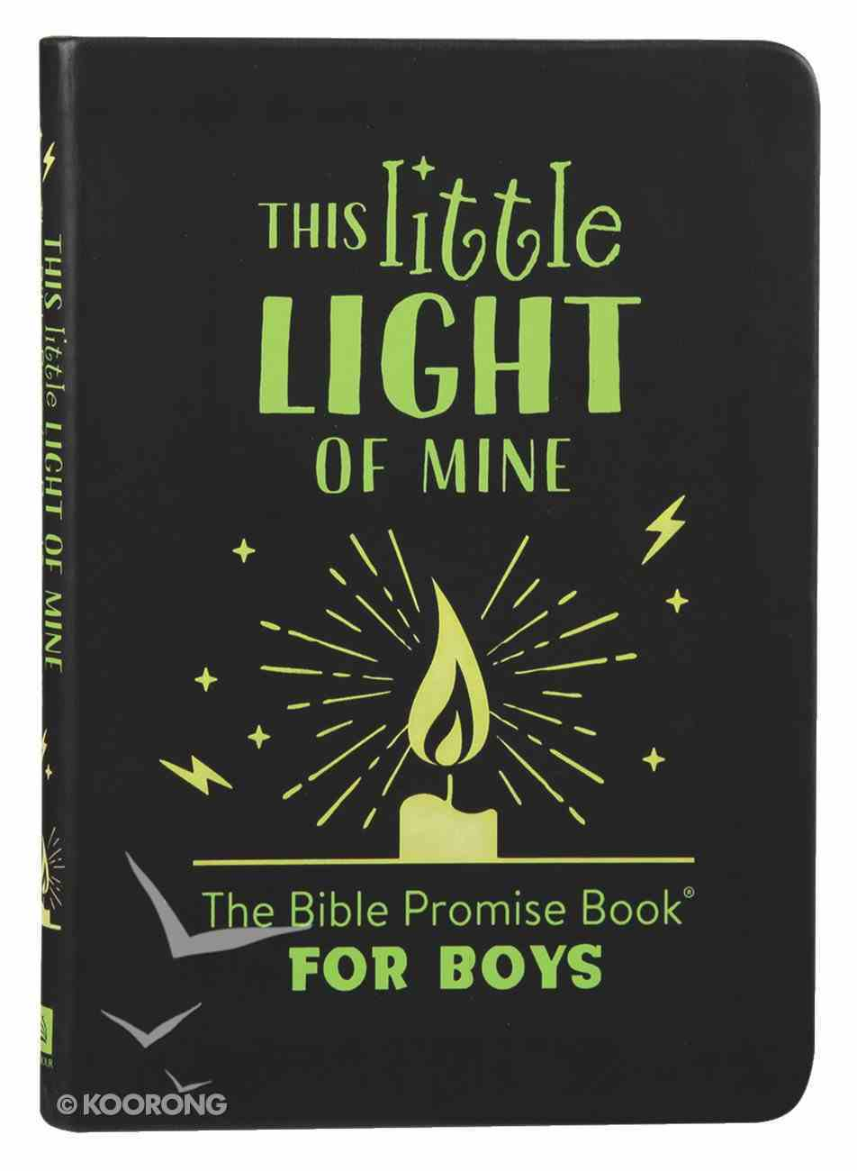 This Little Light of Mine: The Bible Promise Book For Boys Flexi Back