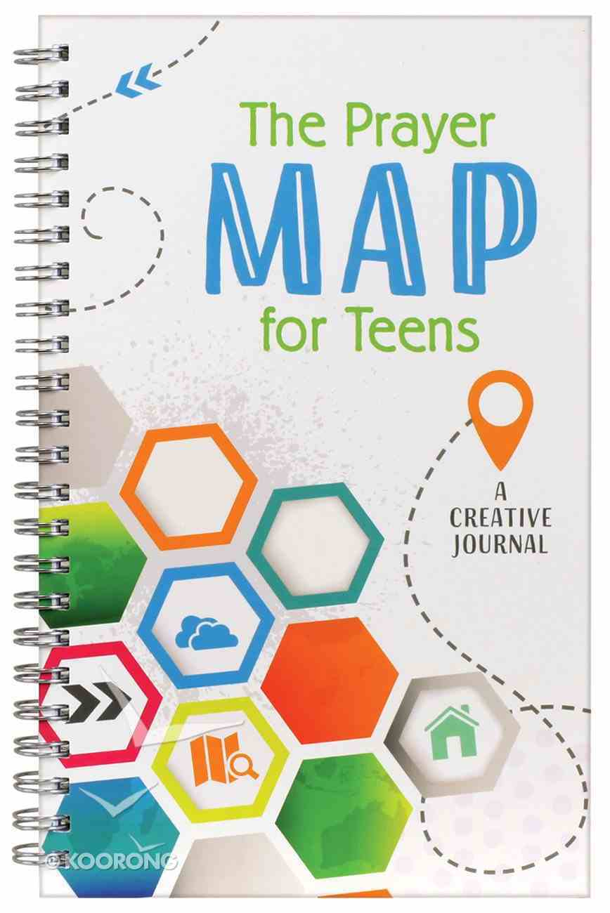 The Prayer Map For Teens: A Creative Journal Spiral