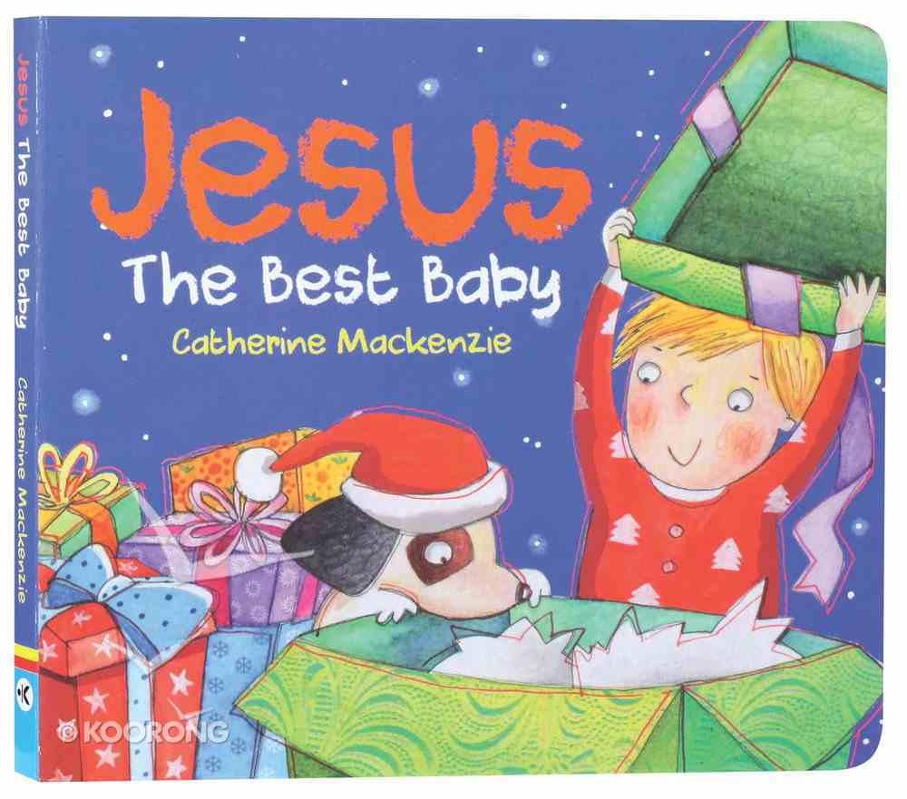 Jesus: The Best Baby Board Book