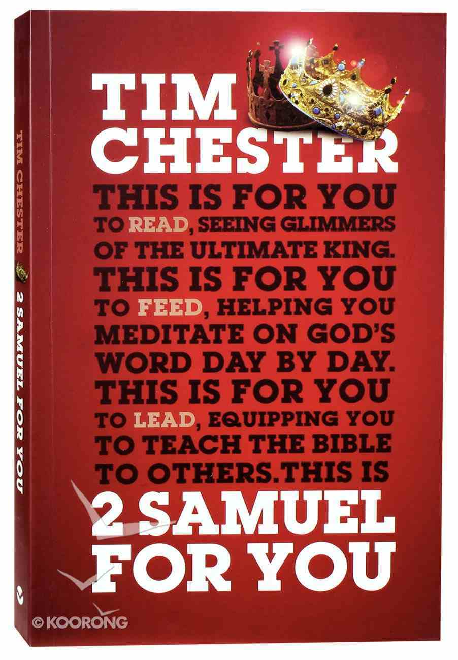 2 Samuel For You: The Triumphs and Tragedies of God's King (God's Word For You Series) Paperback