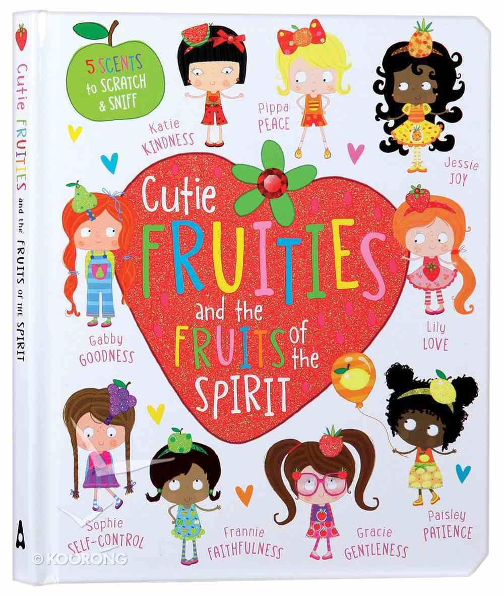 Cutie Fruities and the Fruit of the Spirit Board Book