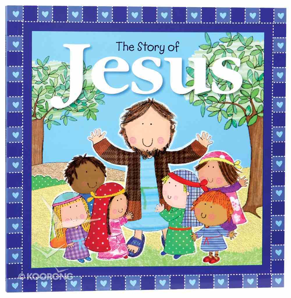 The Story of Jesus Paperback