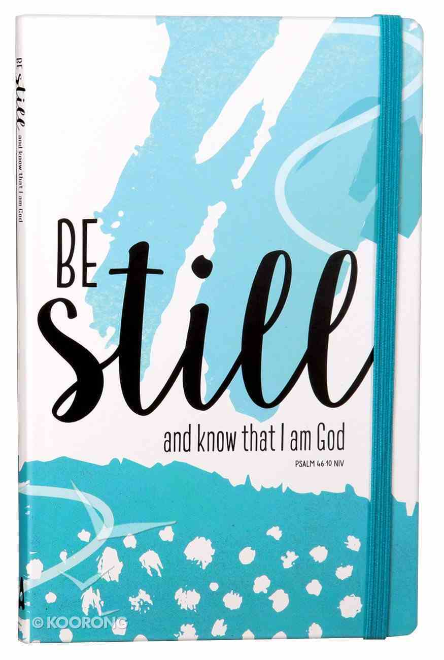 Journal: Be Still and Know That I Am God, Green, Elastic Band Closure Paperback