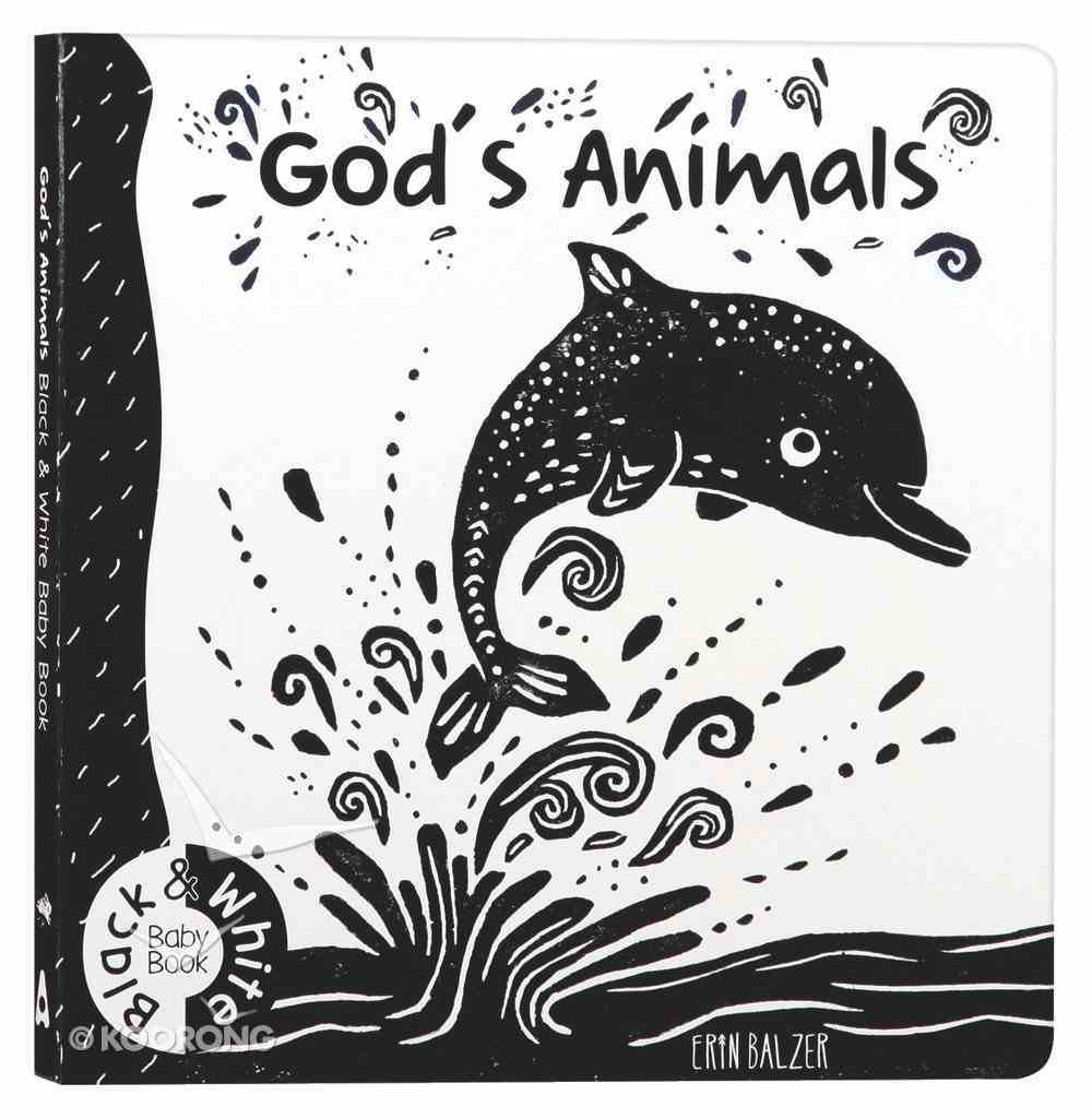 God's Animals: Black and White Baby Book Board Book