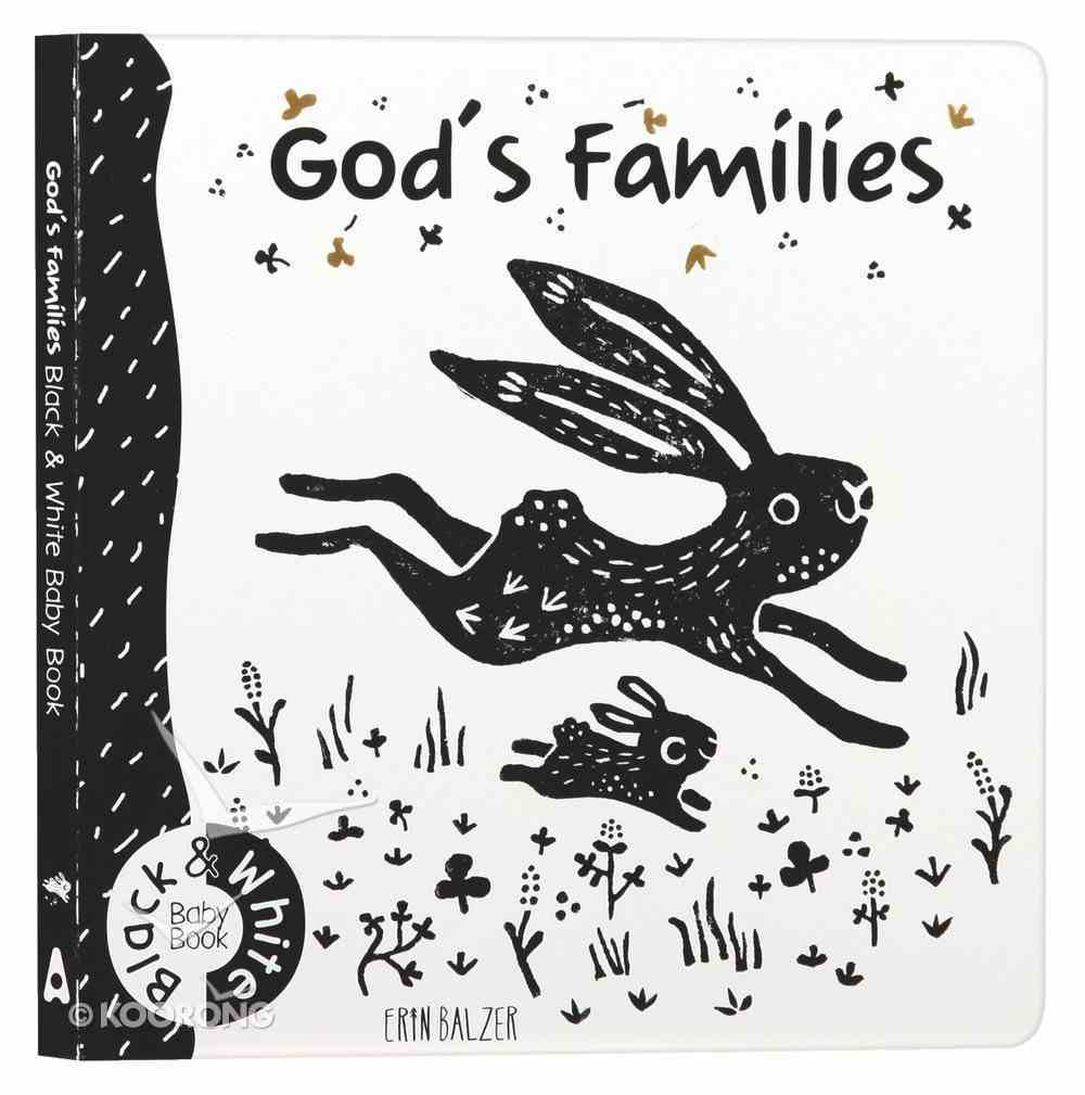 God's Families: Black and White Baby Book Board Book