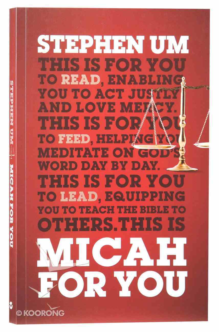 Micah For You: Acting Justly, Loving Mercy (God's Word For You Series) Paperback