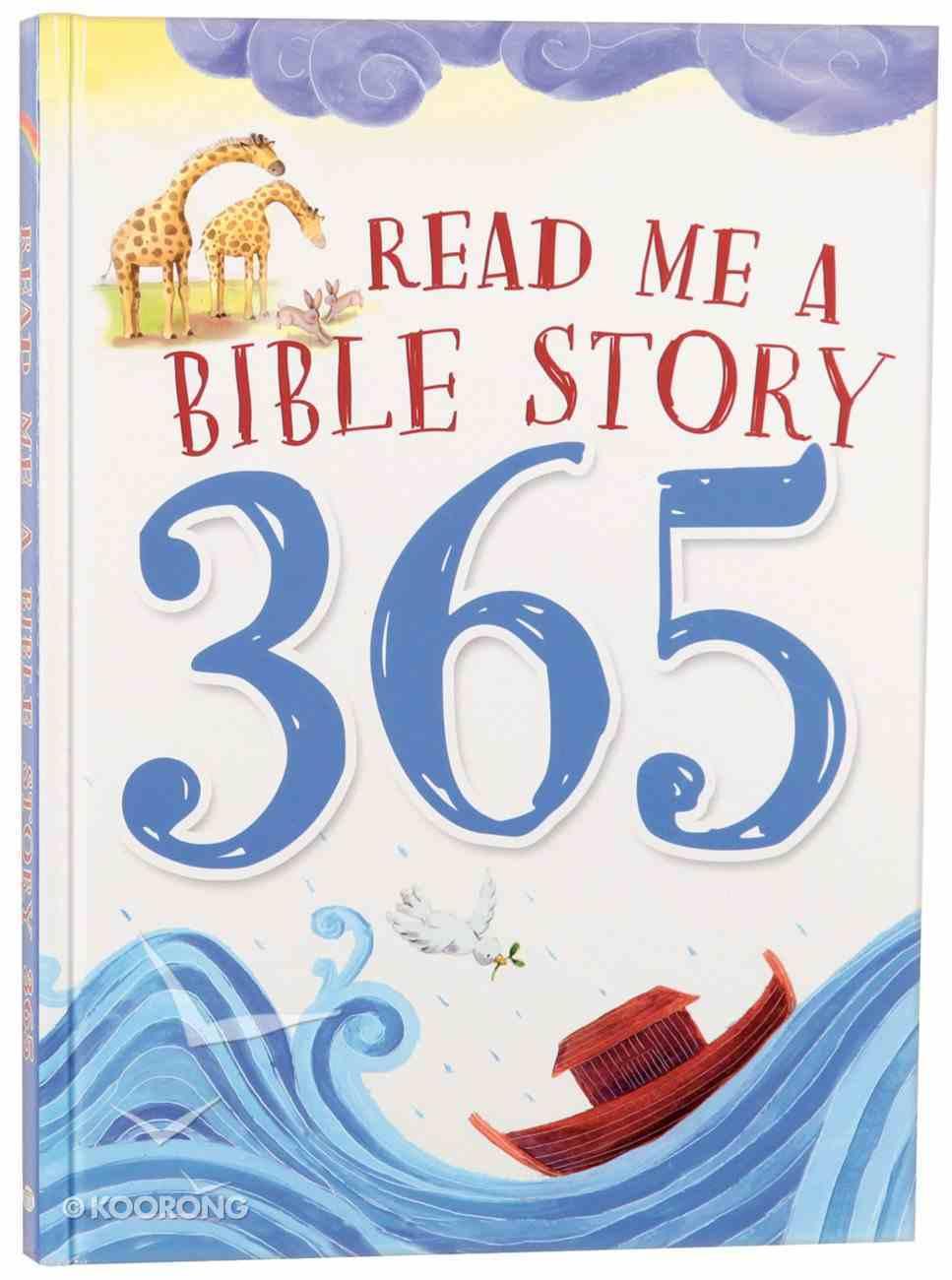 Read Me a Bible Story 365 Hardback