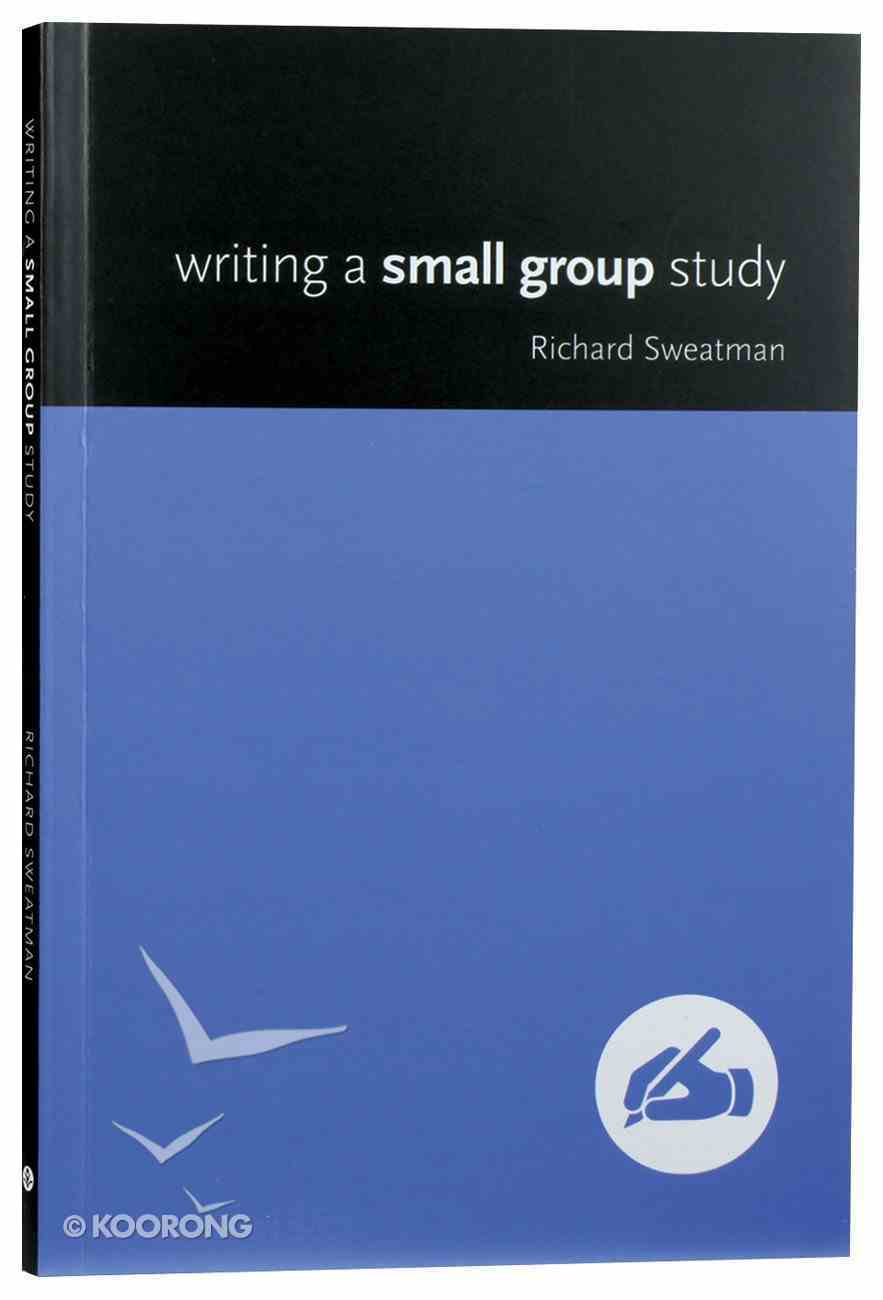 Writing a Small Group Study Paperback