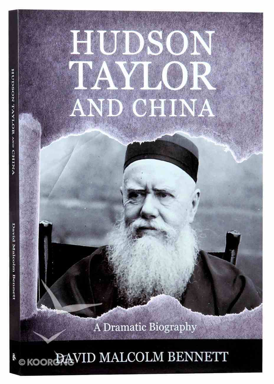 Hudson Taylor and China Paperback