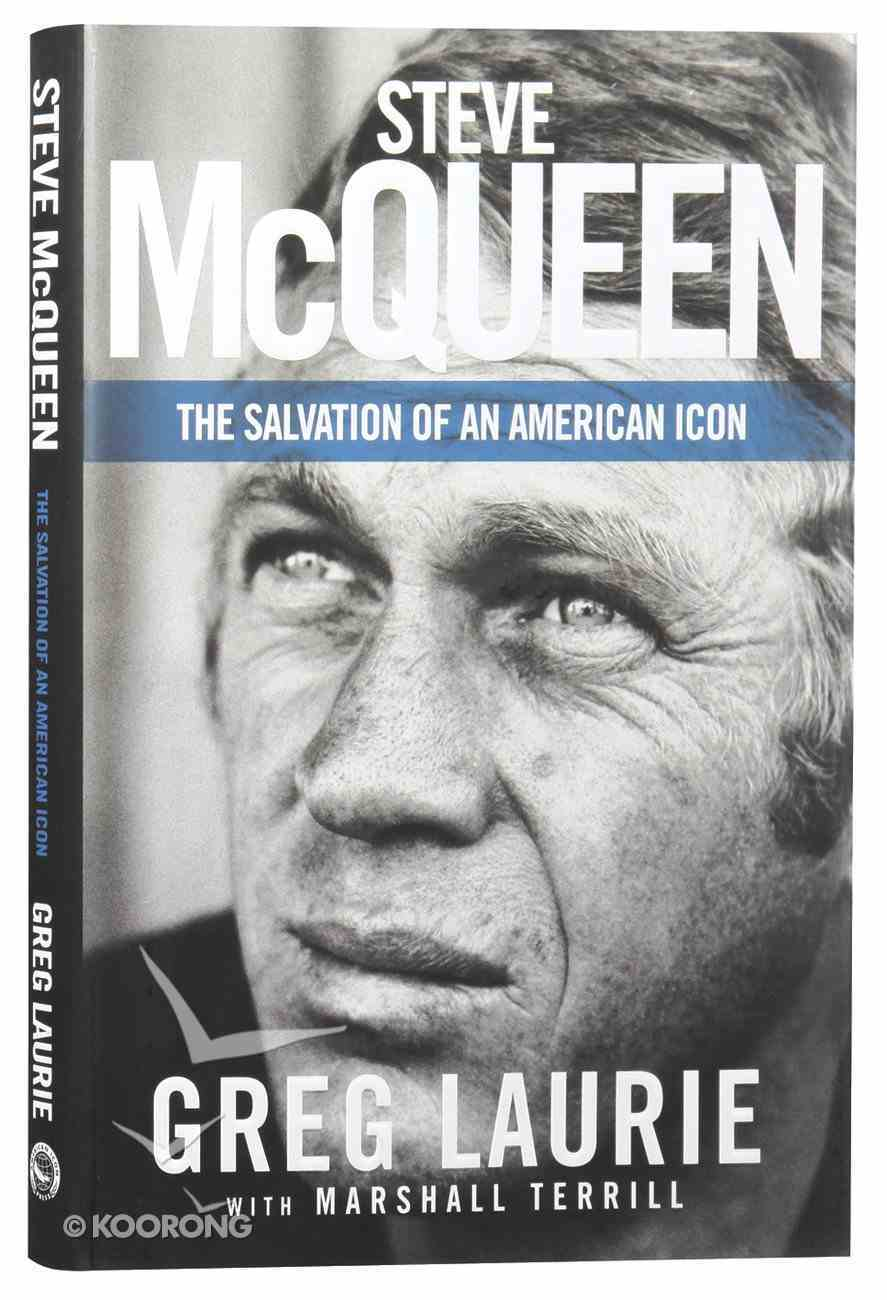 Steve Mcqueen: The Salvation of An American Icon Hardback