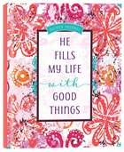 Guided Journal: He Fills My Life With Good Things image