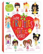 Cutie Fruities And The Fruit Of The Spirit image