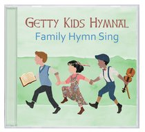 Album Image for Getty Kids Hymnal: Family Hymn Sings - DISC 1