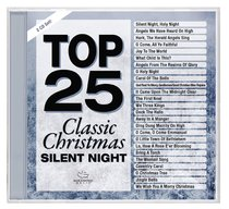 Album Image for Top 25 Classic Christmas Songs - Silent Night (2 Cds) - DISC 1